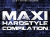 MAXI HARDSTYLE compilation - Various Artist + GINGER